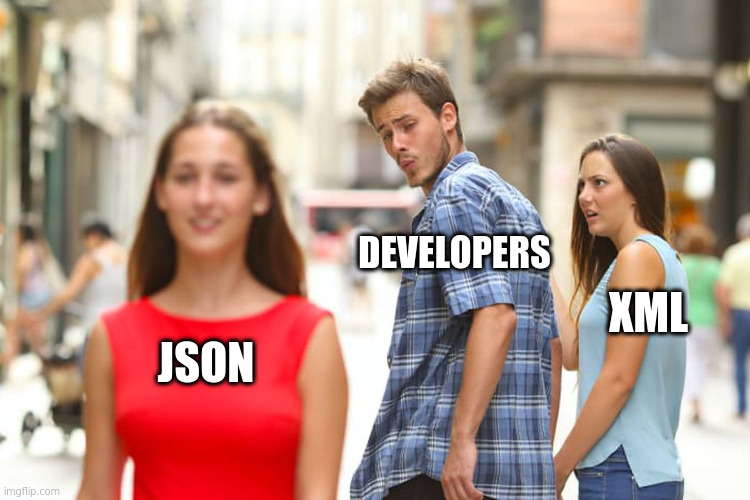 The distracted boyfriend meme: XML is annoyed her developer boyfriend is looking at JSON.